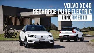 Volvo XC40 Recharge Pure Electric - Lançamento