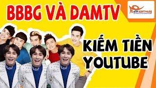 BB&BG DAMTV kiếm được bao nhiêu tiền từ Youtube | Con số khiến ai cũng bất ngờ