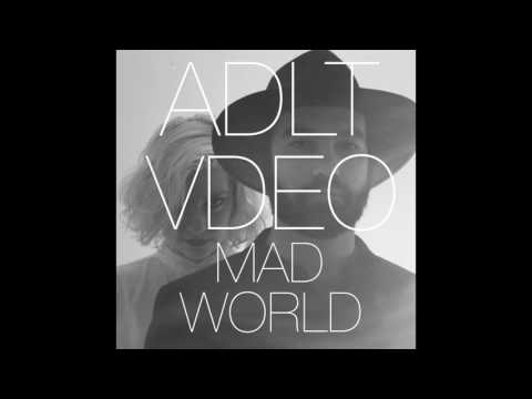 ADLT VDEO - Mad World