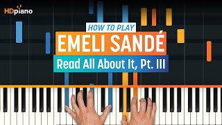 "How To Play ""Read All About It, Pt. III"" by Emeli Sandé 