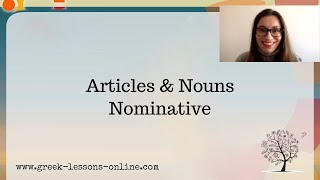 Greek Online Lessons | A1 |  Articles & Nouns in Nominative