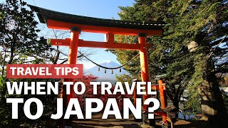 When to Travel to Japan | japan-guide.com