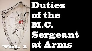Duties of a Motor Cycle Club Sgt at Arms