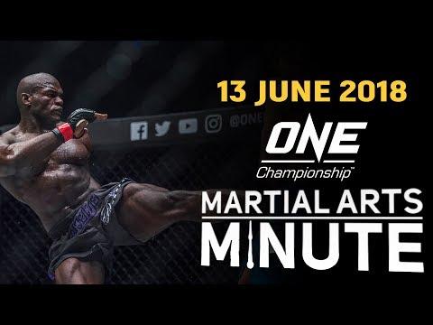 Martial Arts Minute | 13 June 2018