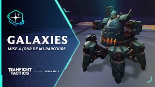 Les changements de Teamfight Tactics Galaxies