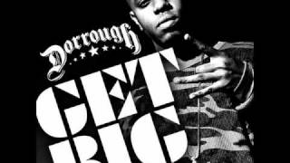 Dorrough - Get Big Instrumental HD!!!
