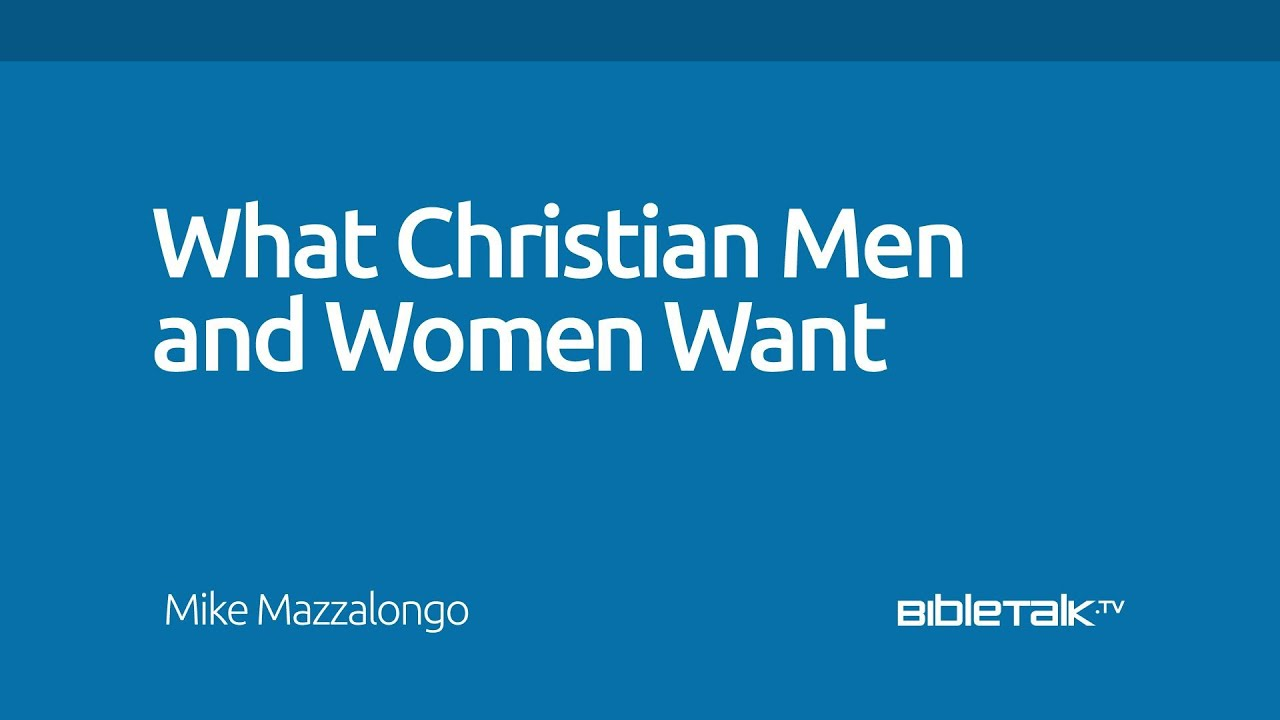 What Do Christian Men Want In A Woman