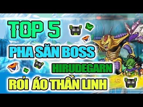TOP 5 Pha Săn Boss HIRUDEGARN Rơi Áo Thần Linh - Ngọc Rồng Online