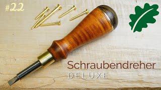 Deluxe Schraubendreher - edles Werkzeug selber bauen