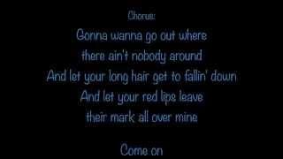 Gonna Wanna Tonight (lyrics) - Chase Rice