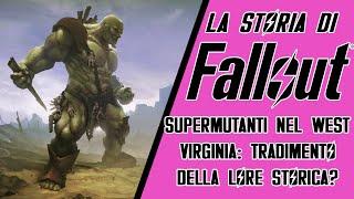 FALLOUT 76 / LA STORIA DI FALLOUT - SUPERMUTANTI NEL WEST VIRGINIA: TRADIMENTO DELLA LORE STORICA?