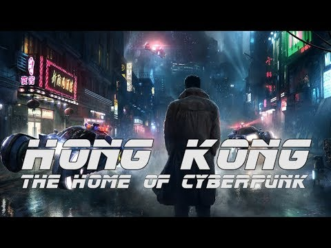 Why is Hong Kong the Perfect Setting for Cyberpunk?
