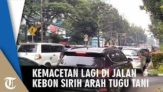 Kemacetan Lagi di Jalan Kebon Sirih Menuju Arah Tugu Tani