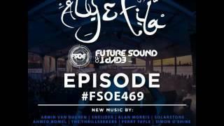 Future Sound Of Egypt 469 with Aly & Fila (2016.07.11) #FSOE 469