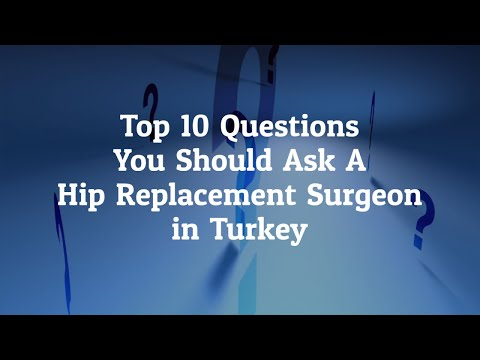What-Are-The-Top-10-Questions-You-Should-Ask-A-Doctor-Before-Hip-Replacement-Surgery-in-Turkey