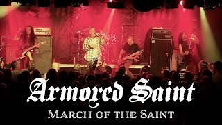 "Armored Saint ""March of the Saint"" (OFFICIAL LIVE VIDEO)"