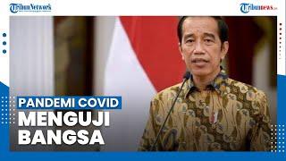 Presiden Jokowi Sebut Pandemi Covid-19 Menguji Bangsa Indonesia di Segala Bidang