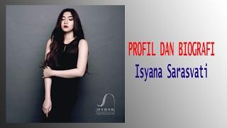 Biografi Isyana Sarasvati - Profil Lengkap Penyanyi Indonesia
