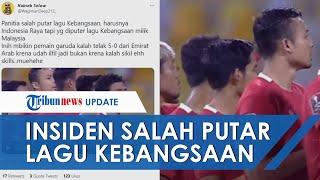 Panitia Kualifikasi Piala Dunia 2022 Salah Putar Lagu Kebangsaan saat Timnas Indonesia VS UEA