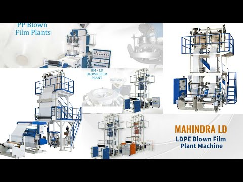 Multilayer Blown Film Plants
