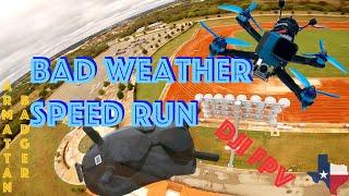 "Bad Weather Speed Run | FPV DRONE | Armattan Badger 5.5"" Props!"