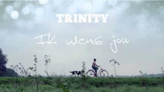 Trinity - Ik Wens Jou (Audio)