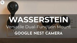 Versatile Dual-Function Mount for Nest Cam | Wasserstein