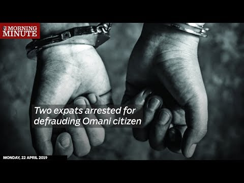 Two expats arrested for defrauding Omani citizen
