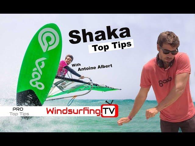 Top Tips – Shaka – Antoine Albert