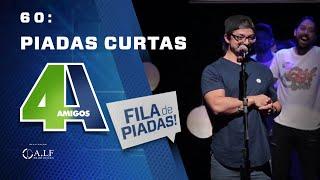 FILA DE PIADAS - PIADAS CURTAS - #60 Participação Cia do Stand Up