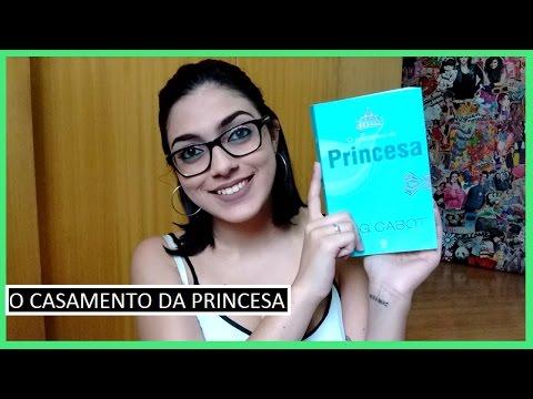 Resenha: O Casamento da Princesa | Bruna Fazio