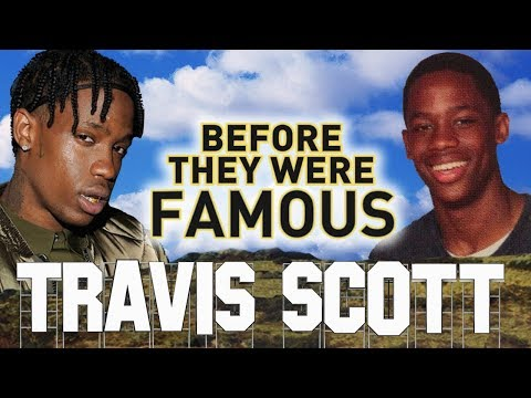 TRAVIS SCOTT - Before They Were Famous - Butterfly Effect - UPDATED