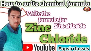 How to write the formula for Zinc chloride//(ZnCl2)//By--apsirclasses
