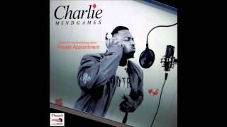 DJ Choc Presents Charlie MindGames - Private Appointment