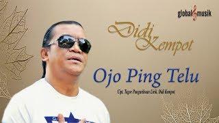 Lagu Didi Kempot Ojo Ping Telu