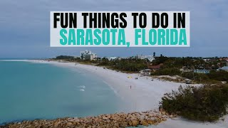FUN Things To Do In SARASOTA County | FLORIDA