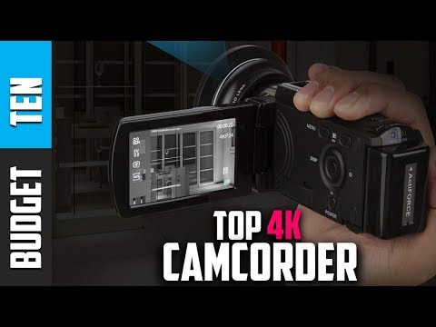 Best 4k Camcorder 2019 - Budget Ten Camcorder Reviews
