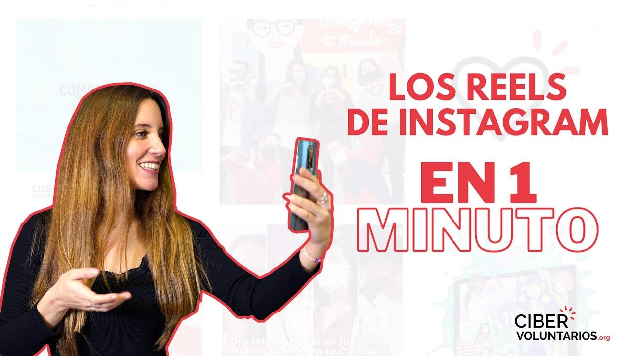 Los Reels de Instagram en 1 Minuto