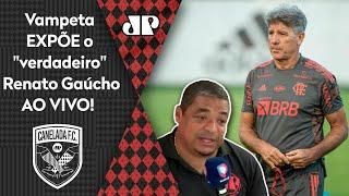 'Eu conheço o Renato Gaúcho': Vampeta faz resenha sobre como será vida do treinador no Flamengo
