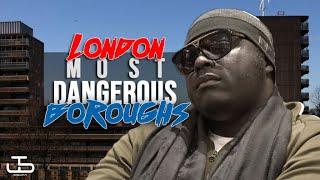 TOP 5 MOST DANGEROUS LONDON BOROUGHS