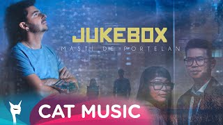 Jukebox - Masti de portelan (Official Video)