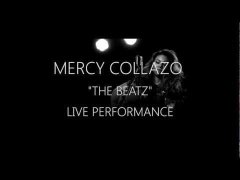 """Mercy Collazo """"The Beatz"""" (Live Performance)"""