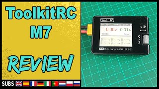 ToolkitRC M7 - Battery Charger Review