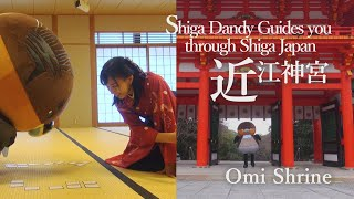 Omi Shrine【Shiga Dandy Guides you through Shiga Japan】