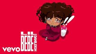 DaniLeigh - Lil Bebe (Official Audio)