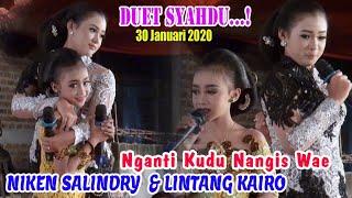 NIKEN SALINDRY  & LINTANG KAIRO - ADEEM NENG ATI DISAWANG 30 Januari 2020