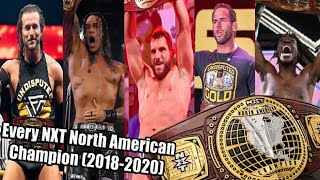 Every NXT North America Champion (2018-2020) UPDATED