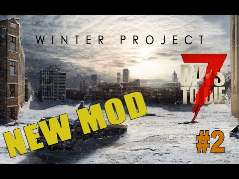 New Home - 7 days to die - Winter Project 2019 Mod - Alpha 18 - Lets play - EP02