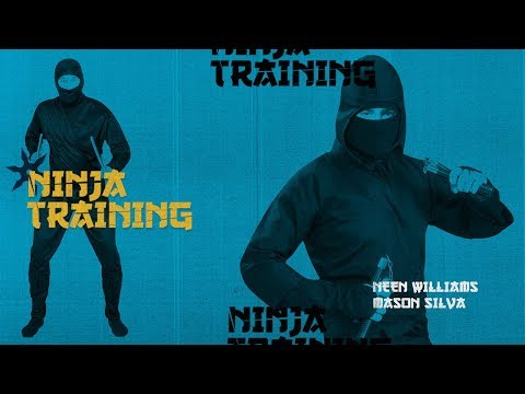 Neen Williams and Mason Silva - Ninja Training