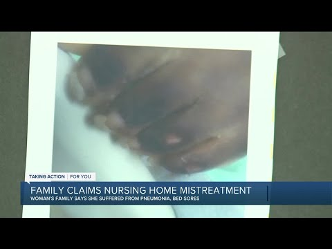 Family claims nursing home mistreatment